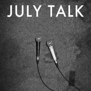 July Talk Cover