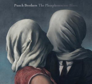 Punch_Brothers_The_Phosporescent_Blues