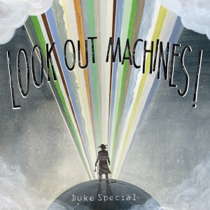 duke-special-look-out-machines-7692