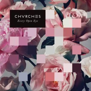 chvrches_everyopeneye.jpg - CMS Source