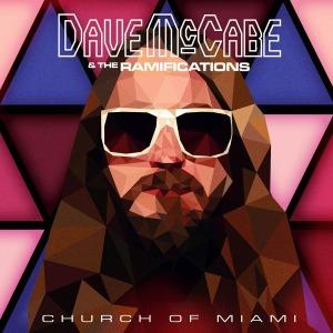 DaveMcCabe-Ramifications-Church Of Miami