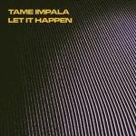 tame-impala_let-it-happen