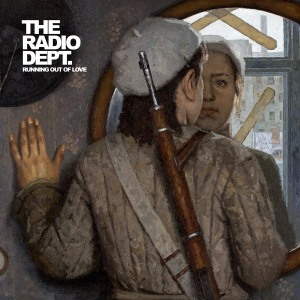 Radio Dept - Running Out Of Love