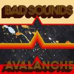 bad-sounds-avalanche-single