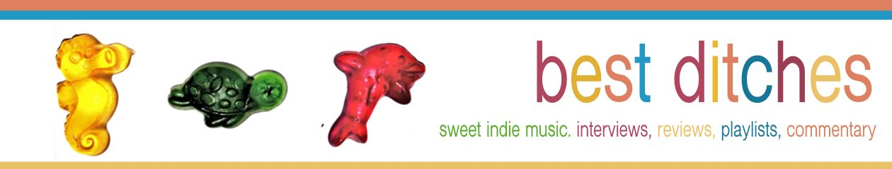 Best Ditches. Sweet Indie Music